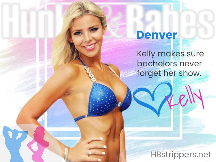 Kelly ranks high with the guys as a hot female stripper in Denver