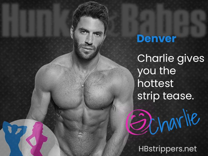 Order male stripper Charlie in Denver for your bachelorette party