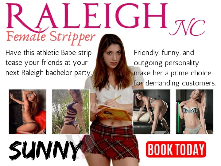 Raleigh Strippers For Hire