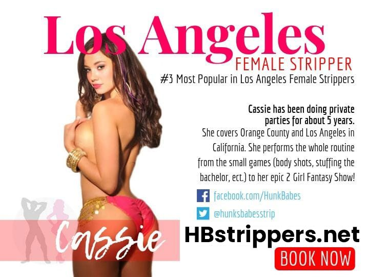 Cassie is not just any Los Angeles female stripper in town, Book your party online