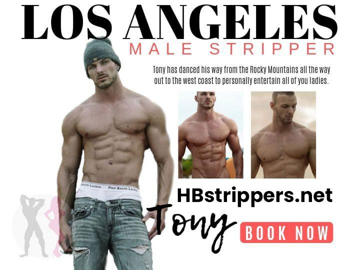 Book Tony right now - He is the hottest Los Angeles male stripper in town